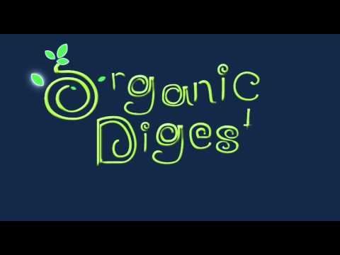 Copy of Organic Digest Video