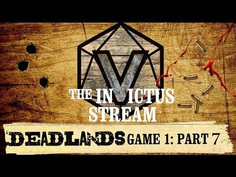Deadlands RPG - Part 7