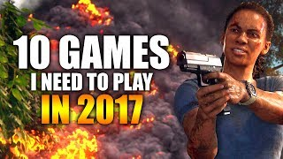 Top 10 Upcoming Games I Can't Wait to Play In The Remainder of 2017