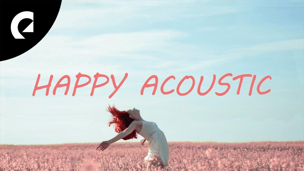1 Hour of Happy Acoustic Pop - Indie, Pop, Folk