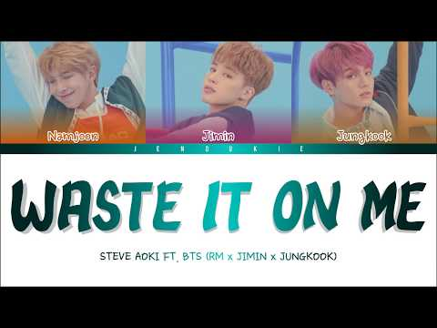 Steve Aoki ft BTS  - Waste It On Me (Color Coded Lyrics Eng)