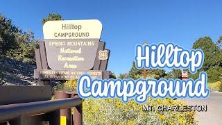 Camping at Hilltop Campground - Mt. Charleston, NV