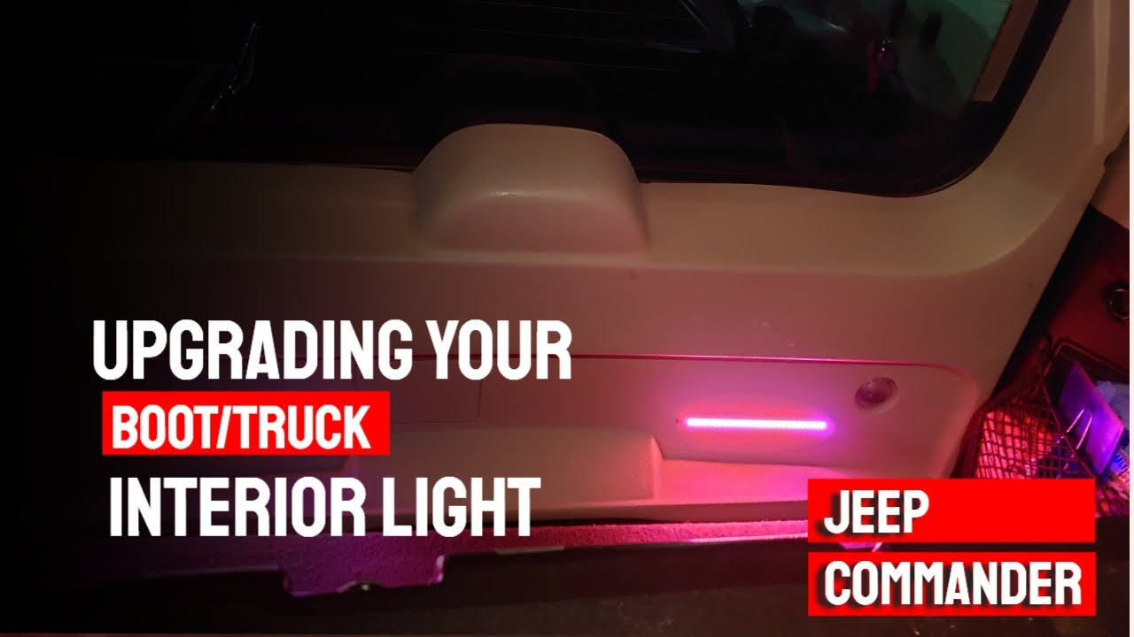 Upgrading your Boot/Truck Interior Lights - Jeep Commander