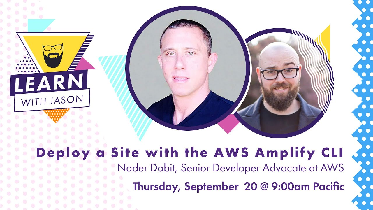 Deploy a Site With the AWS Amplify CLI — Learn With Jason