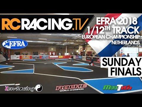 EFRA 1/12th Track Euros 2018 - Sunday  - FINALS DAY
