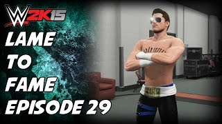 Lame To Fame Episode 29 - Getting The Job Done! (WWE 2K15 My Career Mode)