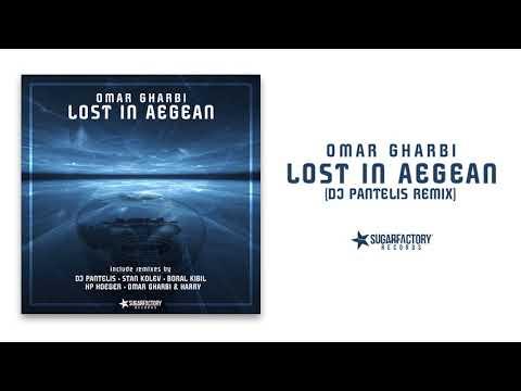 Omar Gharbi - Lost In Aegean (DJ Pantelis Remix)