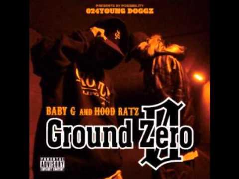 GROUND ZERO - YOUNG B feat HOOD RATZ