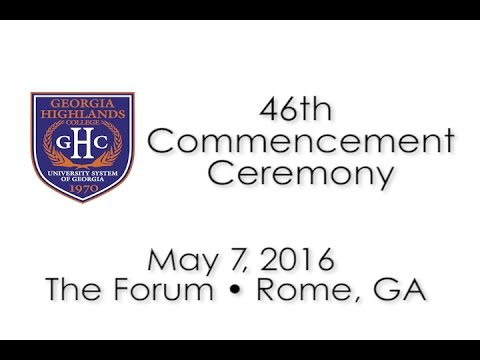 Georgia Highlands College - Commencement 2016