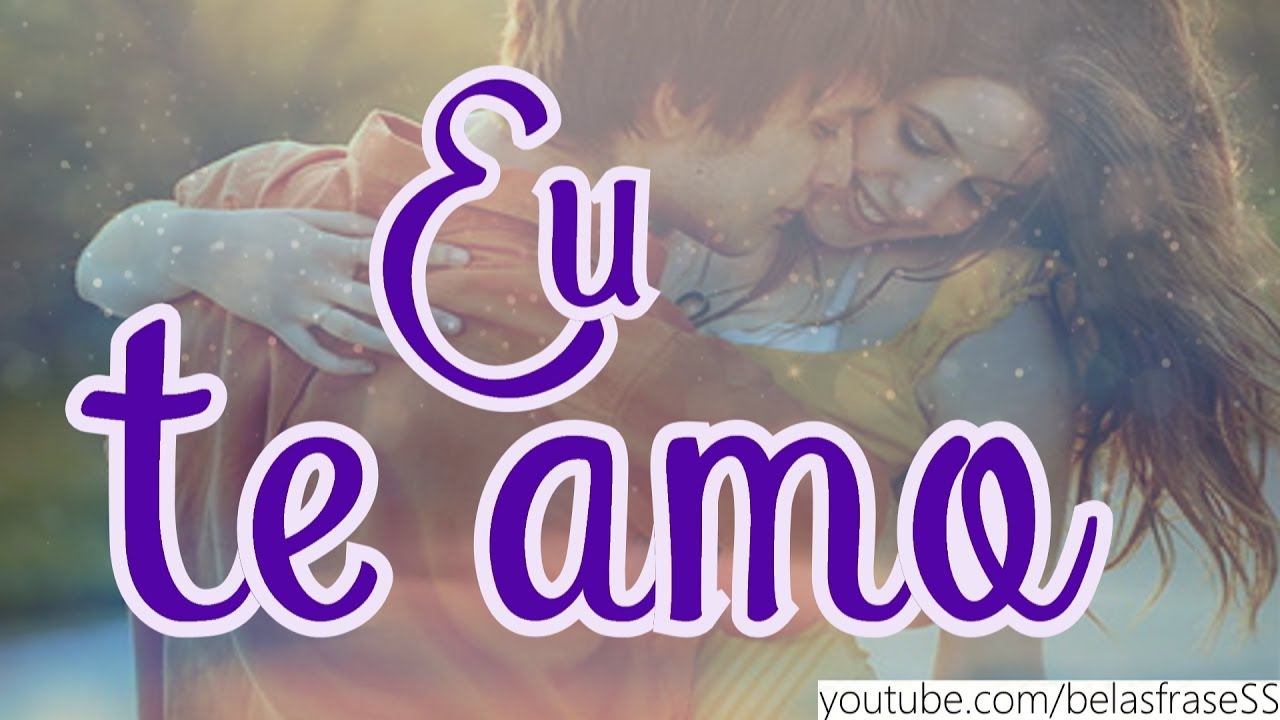 Frases De Amor Video De Amor Youtube