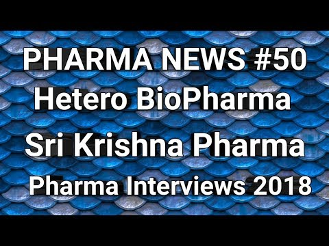 P.N #50   Sri Krishna Pharma Hetero BioPharma interviews For Freshers & Experience   Pharma Guide