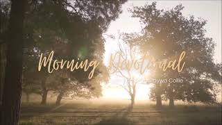 Seeking First the Kingdom of God Morning Devotional 1