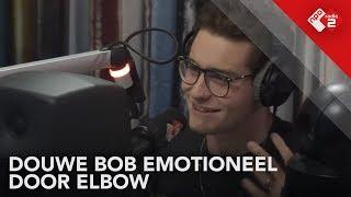 Douwe Bob emotioneel door Elbow | NPO Radio 2 Extra