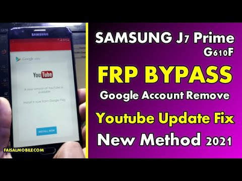 Samsung J7 Prime (G610F) FRP Bypass 2021 No Talkback Fix Youtube Update