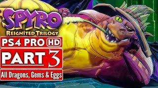 SPYRO REIGNITED TRILOGY Gameplay Walkthrough Part 3 (120% Complete Spyro The Dragon) No Commentary
