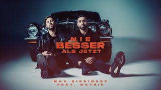 Max Giesinger feat. MoTrip - Nie besser als jetzt (Offizielles Video)