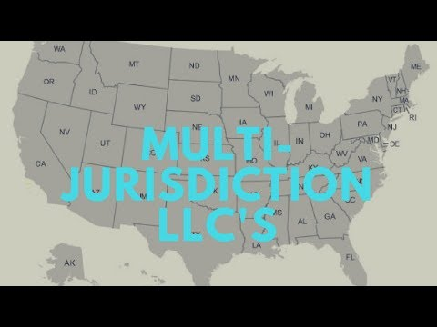 Use of Multi-Jurisdictional Limited Liability Companies