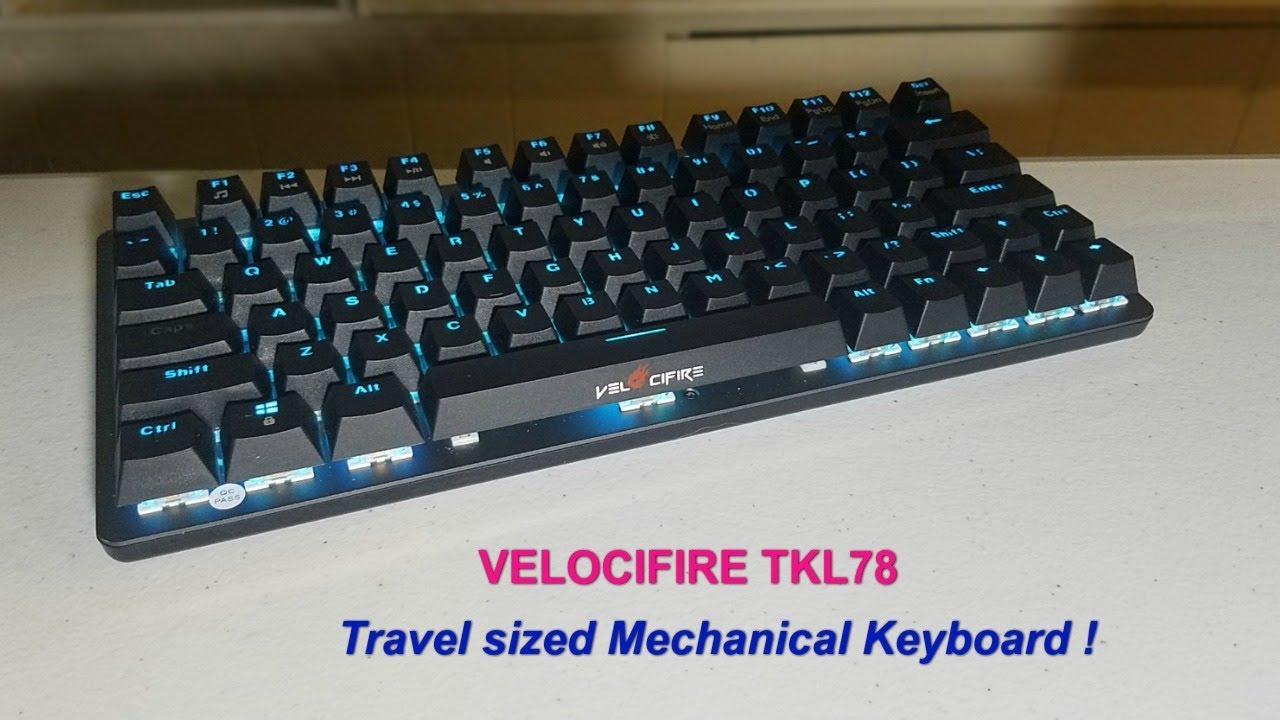 Small and quiet mechanical keyboard - Velocifire TKL78 ! - YouTube