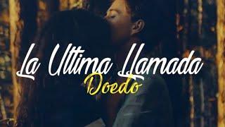 La Última Llamada - Doedo (LETRA) A TODO EL MUNDO LE HA PASADO - RAP DESAMOR 2017-2018