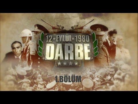"""12 Eylül 1980 """"Darbe"""" Belgeseli 1. Bölüm"""
