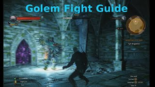 Witcher 3 - Golem Fight Guide