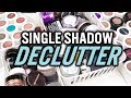 SINGLE SHADOW MAKEUP DECLUTTER | LET'S DO THIS!