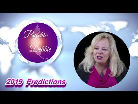 2019 PREDICTIONS By Psychic Debbie Griggs