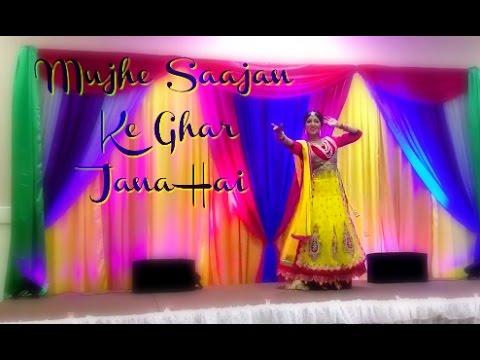 Mujhe Saajan Ke Ghar Jana Hai | Bride + Groom Entrance | Bollywood Sangeet Performance