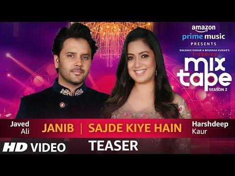 Song Teaser: Janib/Sajde Kiye Hain | Harshdeep Kaur & Javed Ali | T-SERIES MIXTAPE SEASON 2 | Ep:14