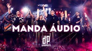 Di Propósito - Abertura / Manda Áudio (Clipe Oficial DVD)