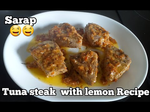 TUNA STEAK  WITH  LEMON RECIPE