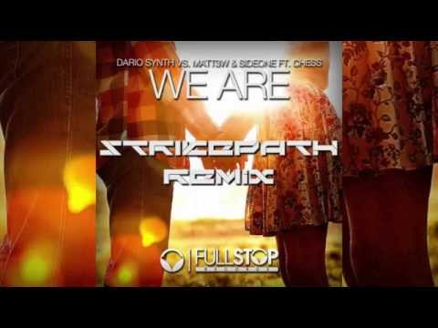 We Are (Strikepath Remix) - Dario Synth, Matt3w & Sideone ft
