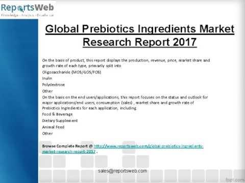 2017 Analysis: Global Prebiotics Ingredients Industry