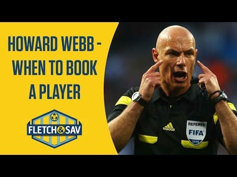 Howard Webb on when to book a player | Fletch and Sav | BT Sport