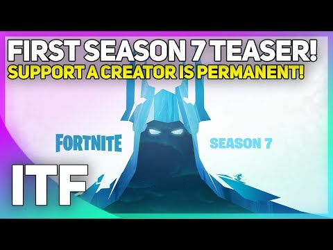 First Teaser for Season 7, Support A Creator is PERMANENT! (Fortnite Battle Royale) thumbnail
