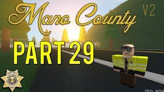 Roblox Mano County Patrol Part 29 | So Many DUI! |