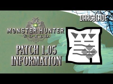 Patch 1.05 : Monster Hunter World
