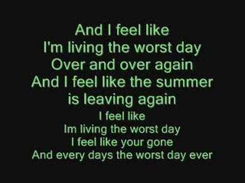 Simple Plan - Worst Day Ever Lyrics