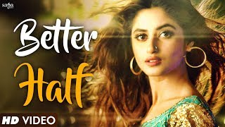 Better Half (Full ) | Bilal Saeed | New Hindi DJ Party Song 2017 | Bollywood Songs 2017