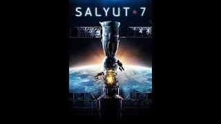 Salyut - 7 (Official Trailer)