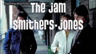 The Jam - Smithers-jones