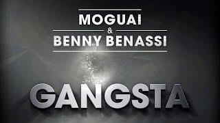 Moguai & Benny Benassi - Gangsta (Cover Art)