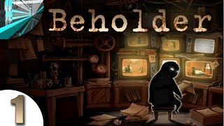 Let's Play Beholder (part 1 - Full Game!)