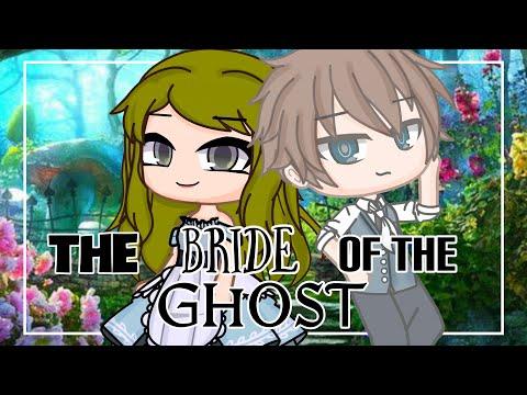 The Bride of the Ghost I Original Gacha Club Mini Movie
