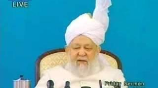 Hadhrat Mirza Tahir Ahmad's Last Friday Sermon 3/5 Ahmadiyya Islam
