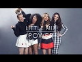 Little Mix - Power Instrumental // Karaoke Version