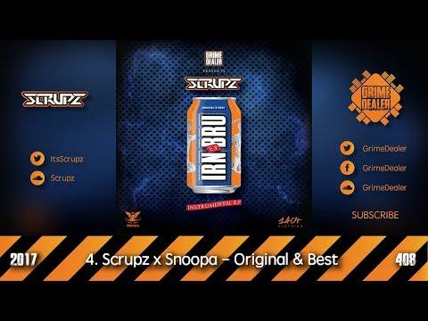 Scrupz x Snoopa - Original & Best (IRN BRU EP) [2017 408]