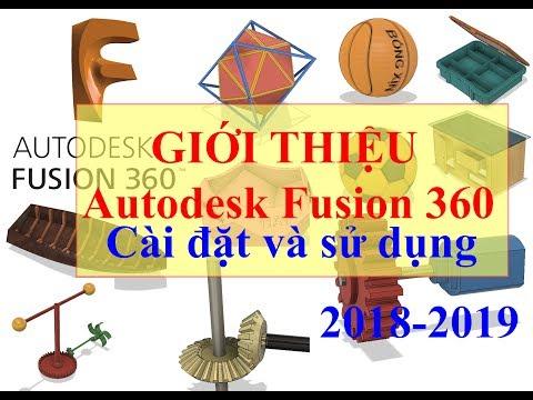 Giới thiệu và cài đặt Autodesk Fusion 360