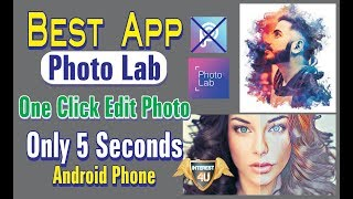 Best App Photo Lab One Click Edit Photo Only 5 Seconds Android Phone