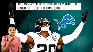 Jalen Ramsey Wants To Go To DETROIT?! Fan Theory: Detroit Lions Talk